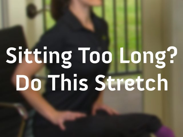 Video: Sitting Too Long? Do This Stretch