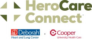 Hero Care Connect in Partnership with Deborah Heart and Lung Center and Cooper University Health Care